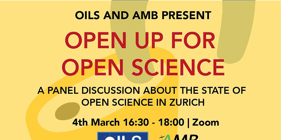 Open Up for Open Science (Zurich) Panel Discussion