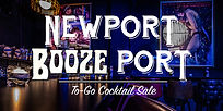 Newport Booze Port Curbside II: To-Go Cocktail Sale