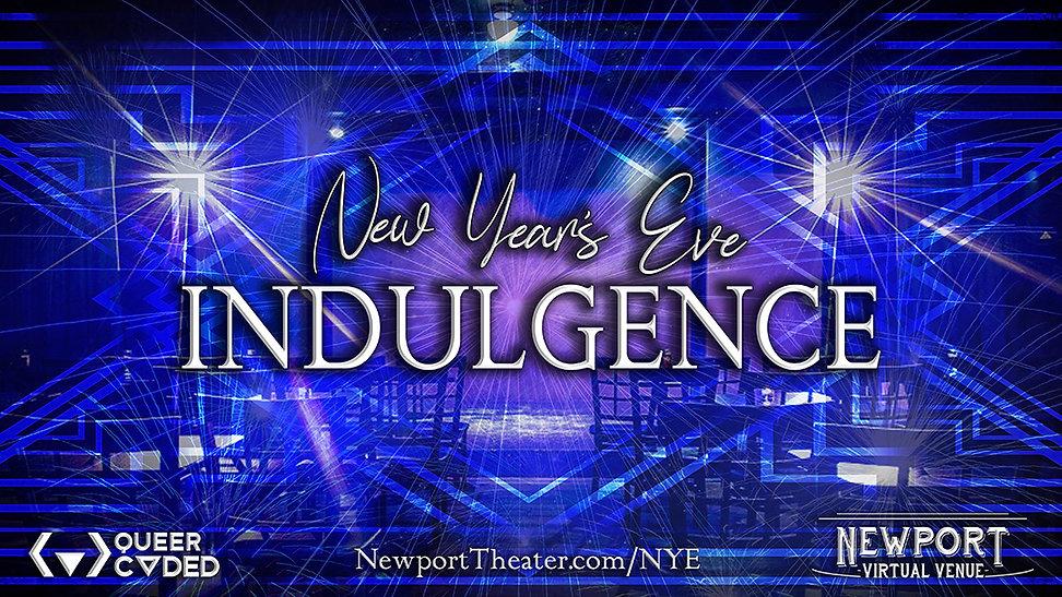 Indulgence: Newport Theater's Digital NYE Celebration