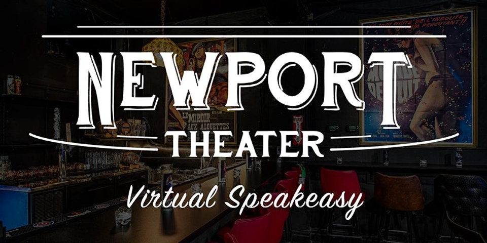 Virtual Speakeasy: A Newport Theater Gala