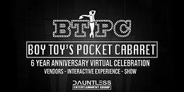 Boy Toy's Pocket Cabaret | 6 Year Anniversary Event