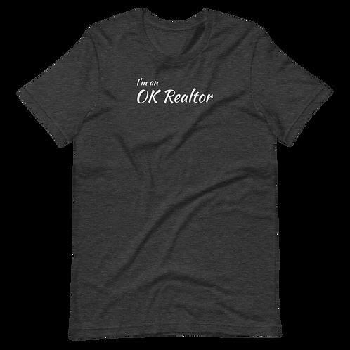 """""""I'm an OK Realtor"""" T-Shirt Light Text"""