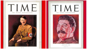 "Just a quick reminder that Adolf Hitler, and Joseph Stalin were both TIME's ""Person of the year."""