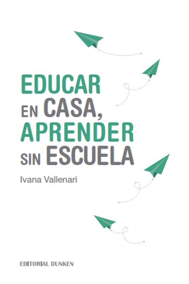 E-Book - Educar en Casa, Aprender sin Escuela