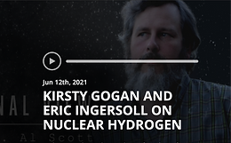 The Rational View: Kirsty Gogan and Eric Ingersoll on Nuclear Hydrogen