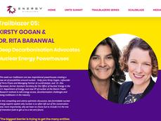 Kirsty Gogan & Dr. Rita Baranwal. Deep Decarbonisation Advocates. Nuclear Energy Powerhouses