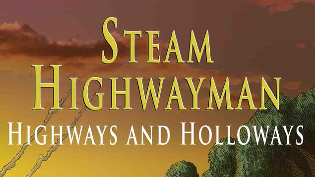 STEAM HIGHWAYMAN VOL. II