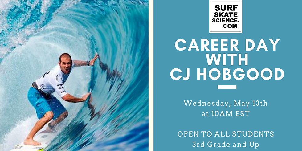 Virtual Career Day with World Champion Surfer CJ Hobgood
