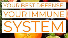 Your Best Defense- Your Immune System Health