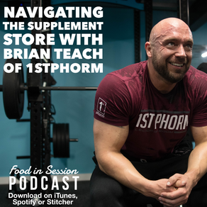 Navigating the Supplement Store with Brian Teach, National Sales Director at 1st Phorm