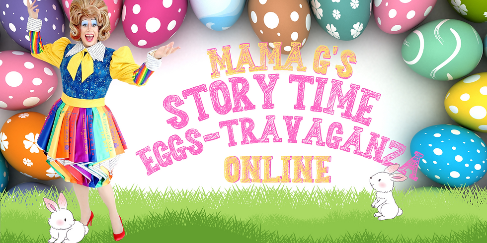 Mama G's Story Time Eggs-Travaganza