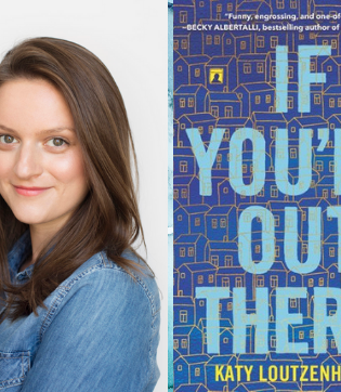 Katy Loutzenhiser: If You're Out There