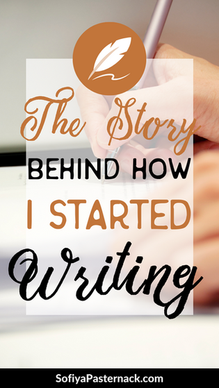 The Story Behind How I Started Writing