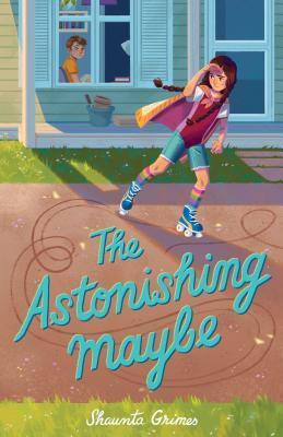 Review: The Astonishing Maybe