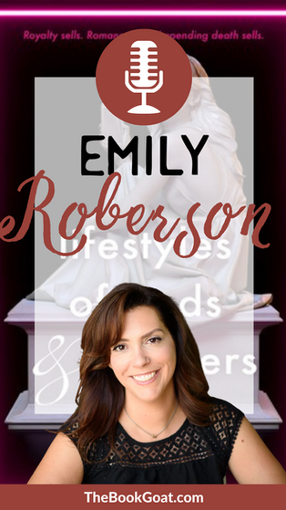Emily Roberson | Lifestyles of Gods and Monsters
