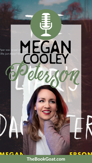 Megan Cooley Peterson | The Liar's Daughter