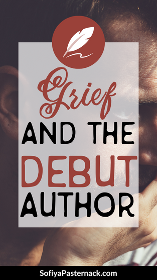 Grief and the Debut Author