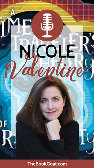 Nicole Valentine | A Time Traveler's Theory of Relativity