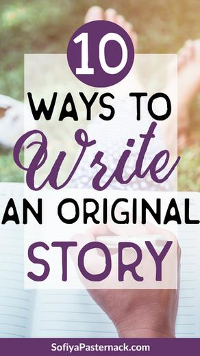 10 Ways to Write an Original Story