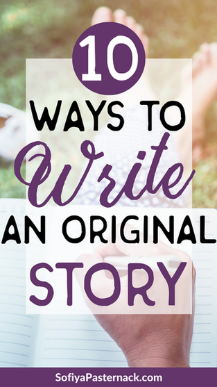 10 Ways to Write an Original Story