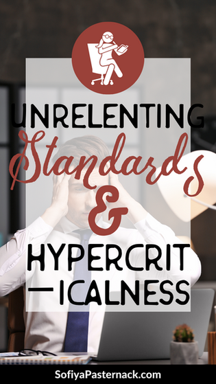 CHARACTER THERAPY | Unrelenting Standards/Hypercriticalness