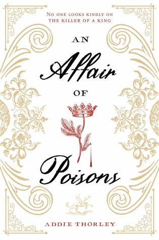Review: An Affair of Poisons