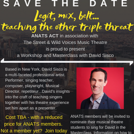 ACT EVENT: Legit, Mix, Belt... Teaching the Other Triple Threat with David Sisco