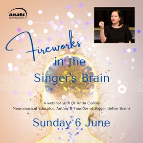6th June 2021 | ONLINE | Fireworks in the Singer's Brain with Anita Collins