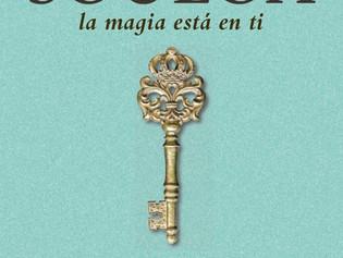 SOULOA, la magia está en ti ¡Di Hola a tu Alma! Un libro guía para ser más feliz