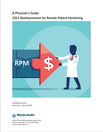 Physicians Guide 2021 RPM Reimbursement.