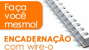 Faça você mesmo: encadernação com wire-o