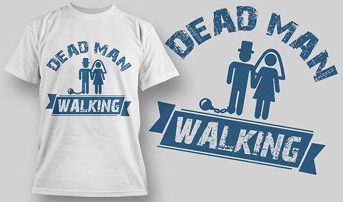 Dead Man Walking #1605