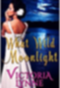 What Wild Moonlight Victoria Lynne