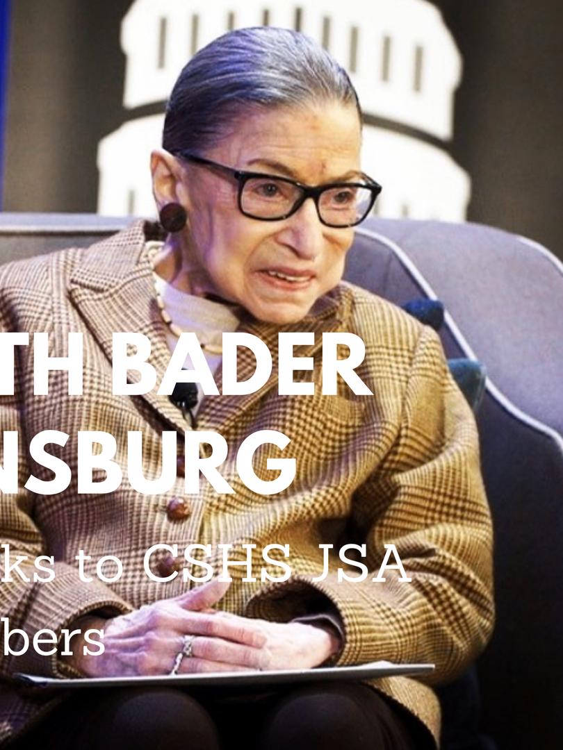 Ruth Bader Ginsburg speaks to members of CSHS JSA