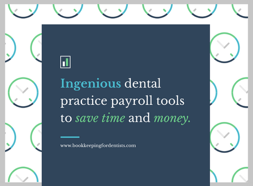 Ingenious dental practice payroll tools that save dentists time and money.
