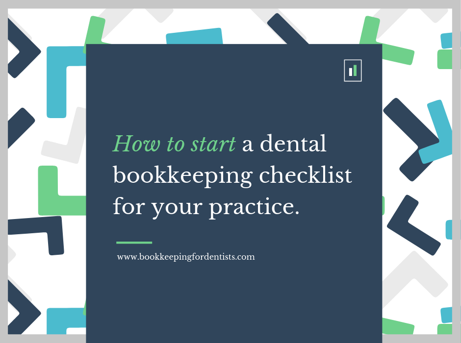Bookkeeping for Dentists, Start of Dental Bookkeeping Checklist