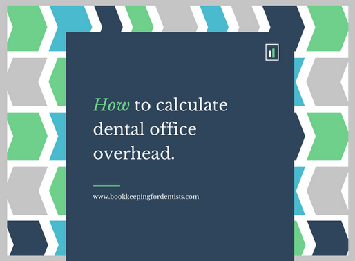 How to Calculate Dental Office Overhead