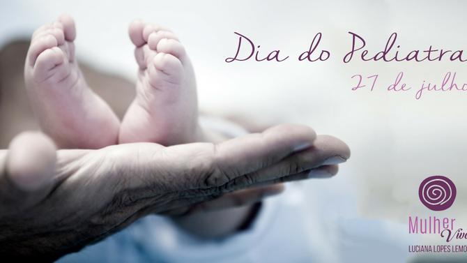 Feliz Dia do Pediatra!