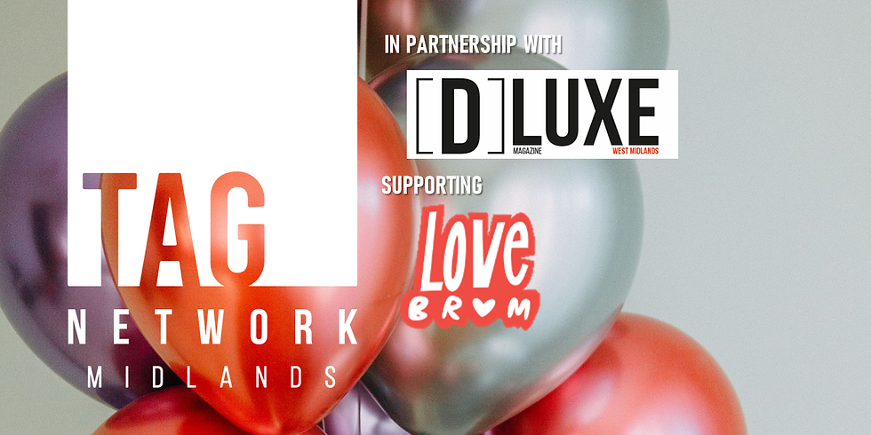 TAG Network Midlands 6th Birthday Celebration in association with DLUXE Magazine (FULL ACCESS)