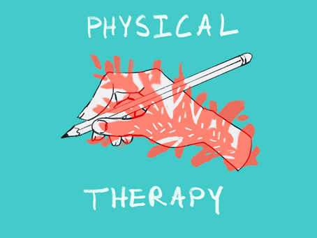 My Experience With Physical Therapy