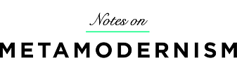 notes-on-metamodernism24.png