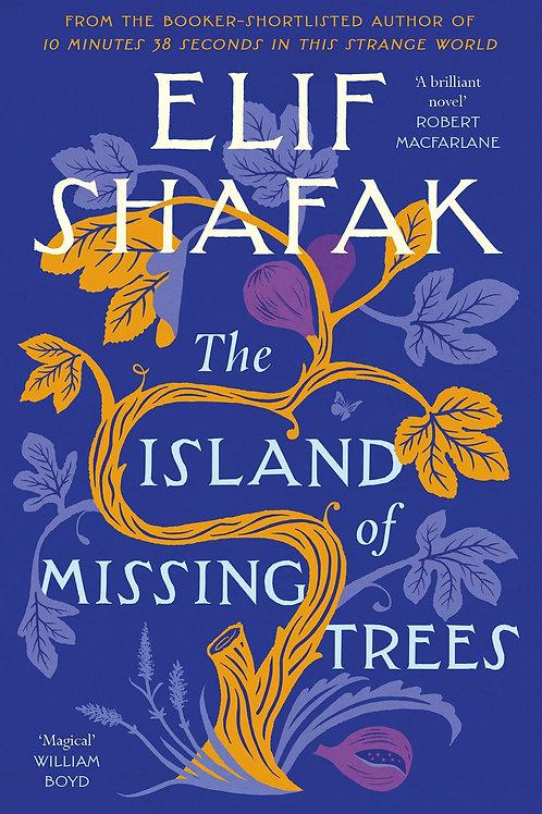 The Island of Missing Trees - Elif Shafak