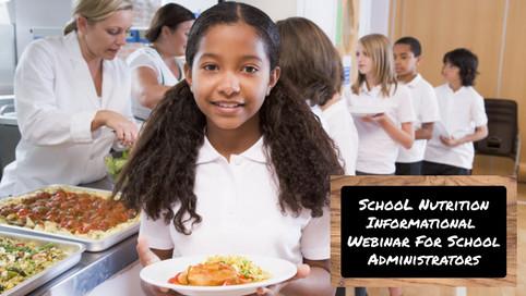 Nutrition Webinar for School Admin.