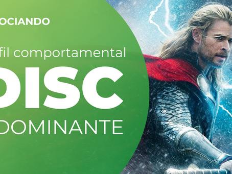 Como reconhecer e interagir o perfil DOMINANTE - Perfil Comportamental DISC #019