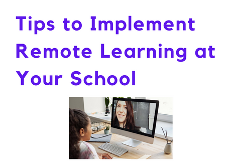 Tips to Implement Remote Learning at Your School