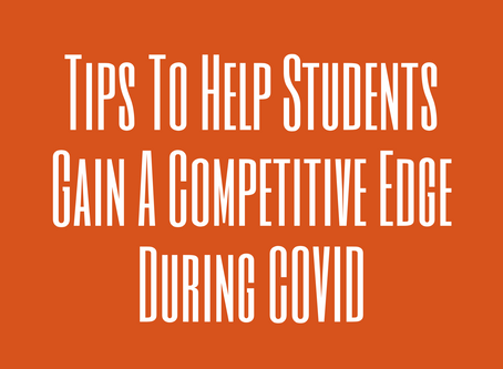 Tips To Help Students Gain A Competitive Edge During COVID