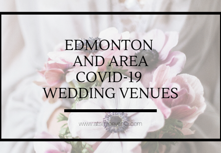 Edmonton COVID-19 Micro Wedding Options