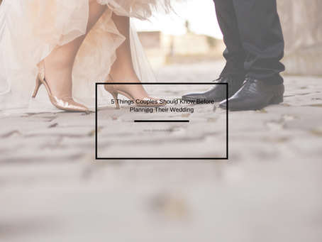 5 Things You Should Know Before Planning Your Wedding