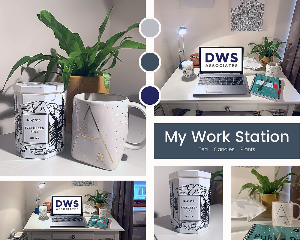 Home Office, Remote working, new job, Candles, Tea, Plants. DWS associates.