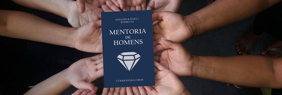 Mentoria de Homens Curados para Curar - mentoreado